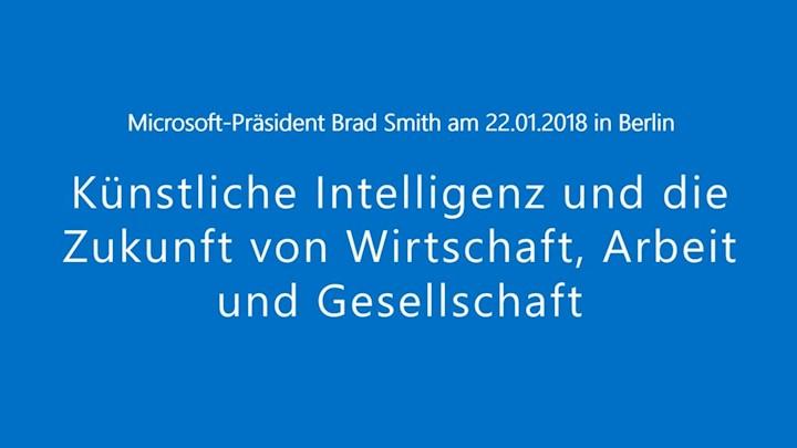 Brad Smith: Künstliche Intelligenz und die Zukunft von Wirtschaft, Arbeit und Gesellschaft