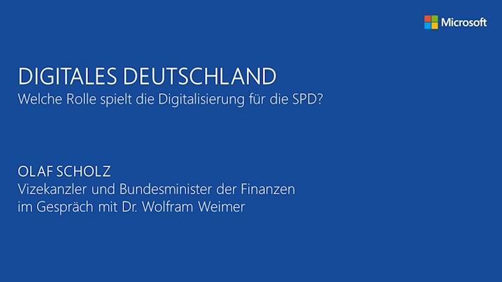 Digitales Deutschland - Welche Rolle spielt die Digitalisierung für die SPD?