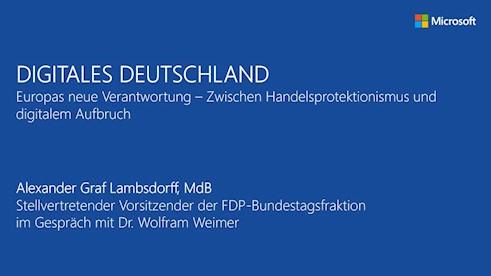 Digitales Deutschland: Europas neue Verantwortung - Zwischen Handelsprotektionismus und digitalem Aufbruch