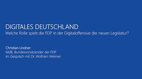 Digitales Deutschland: Welche Rolle spielt die FDP in der Digitaloffensive der neuen Legislatur?