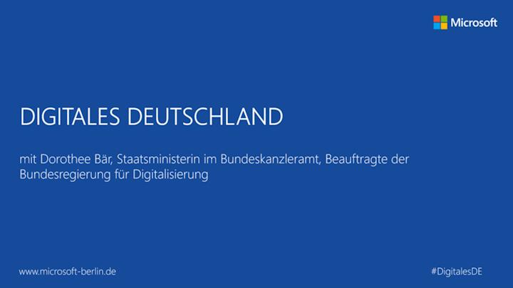 Digitales Deutschland mit Dorothee Bär MdB, Staatsministerin im Bundeskanzleramt, Beauftragte der Bundesregierung für Digitalisierung
