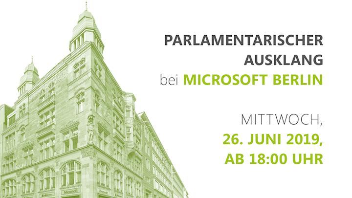 Parlamentarischer Ausklang am 26. Juni 2019 bei Microsoft Berlin